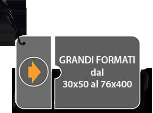 GRANDI FORMATI